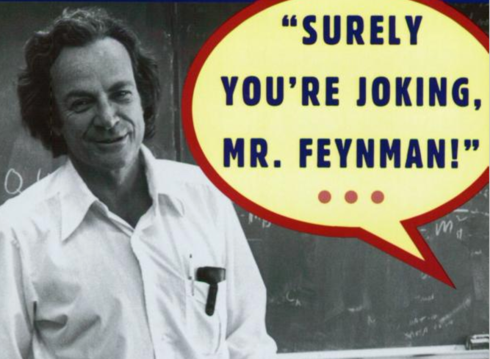 "Never read reviews before reading a book (except for this one). On ""Surely You're Joking, Mr. Feynman!"""
