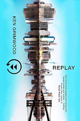 "book cover of ""Replay"" by Ken Grimwood"