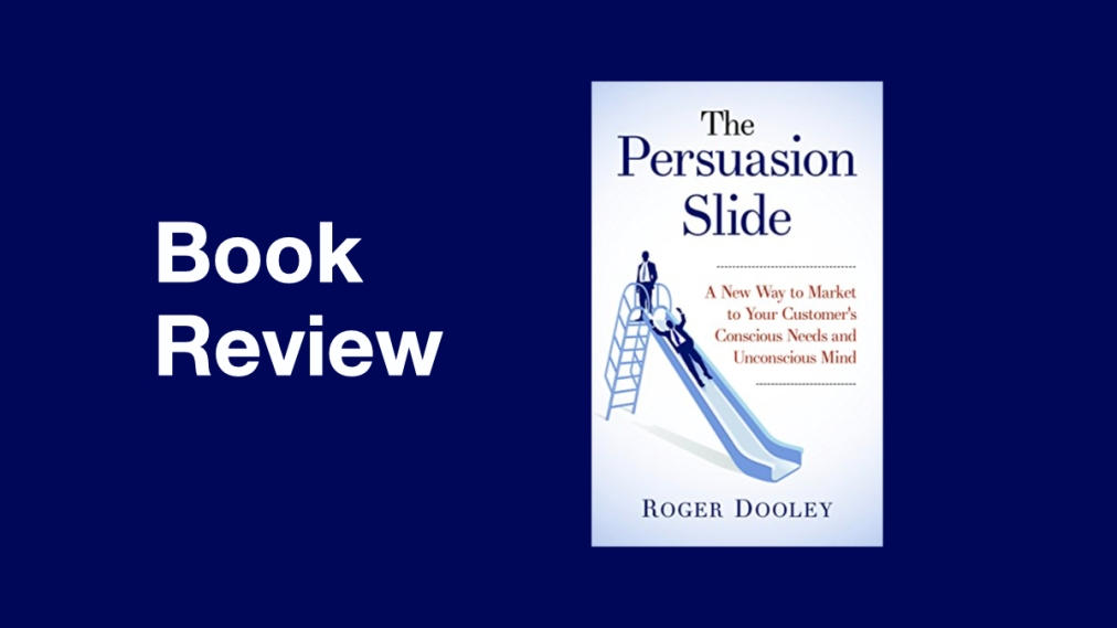 Book review. The Persuasion Slide by RichardDooley